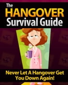 The Hangover Survival Guide by Anonymous