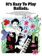 It's Easy To Play Ballads by Wise Publications