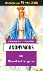 The Miraculous Conception by Anonymous