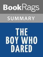 The Boy Who Dared by Susan Campbell Bartoletti l Summary & Study Guide by BookRags