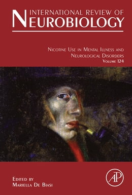 Book Nicotine Use in Mental Illness and Neurological Disorders by Mariella De Biasi