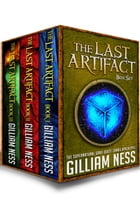 The Last Artifact Boxset: The Last Artifact Trilogy by Gilliam Ness