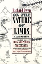 On the Nature of Limbs: A Discourse by Richard Owen
