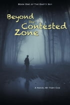 Beyond the Contested Zone by Toby Cox