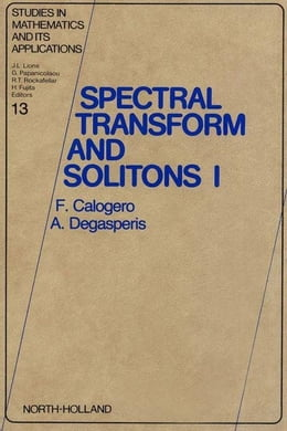 Book Spectral Transform and Solitons by Calogero, F.