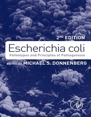 Escherichia coli Pathotypes and Principles of Pathogenesis