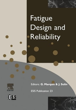 Book Fatigue Design and Reliability by Marquis, G.