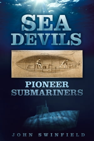Sea Devils Pioneer Submariners