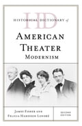 Historical Dictionary of American Theater 1d79e1b9-a831-429e-b65a-7d6f2ad81c32