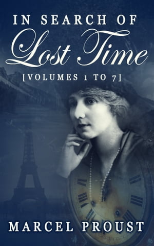 In Search of Lost Time [Vol. 1 - 7]