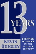 Thirteen Years: Stephen King in the Twenty-First Century 41bb728e-cf77-4ef5-b719-5daeef9d83ce