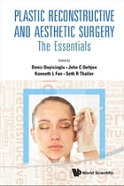 Plastic Reconstructive and Aesthetic Surgery: The Essentials (With DVD-ROM) by Deniz Dayicioglu
