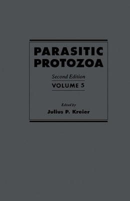 Book Parasitic Protozoa: Babesia and Plasmodia by Kreier, Julius P.