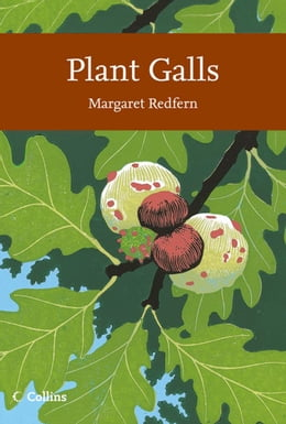 Book Plant Galls (Collins New Naturalist Library, Book 117) by Margaret Redfern