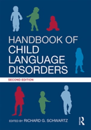 Handbook of Child Language Disorders 2nd Edition