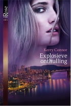 Explosieve onthulling by Kerry Connor