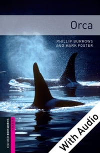 Orca - With Audio Starter Level Oxford Bookworms Library