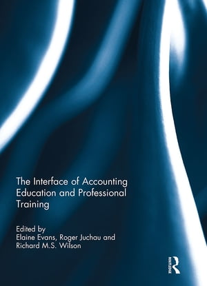 The Interface of Accounting Education and Professional Training