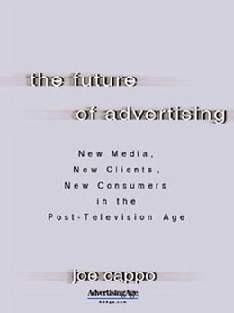 Book The Future of Advertising by Cappo, Joe