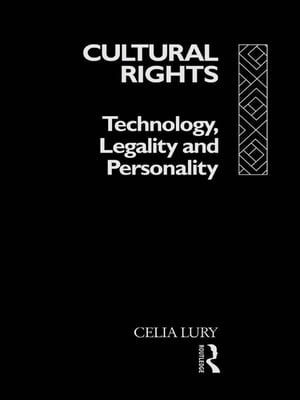 Cultural Rights Technology,  Legality and Personality