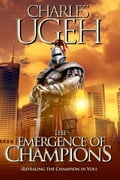 9781311115522 - Charles Ugeh: The Emergence of Champions - Bog