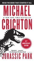 Jurassic Park: A Novel by Michael Crichton