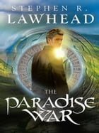 The Paradise War by Stephen Lawhead