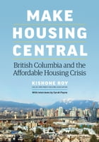 Make Housing Central by Kishone Roy