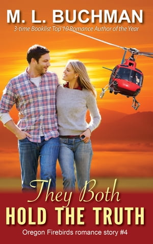They Both Hold the Truth by M. L. Buchman