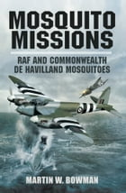 Mosquito Missions by Bowman, Martin