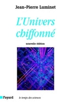 L'Univers chiffonné by Jean-Pierre Luminet
