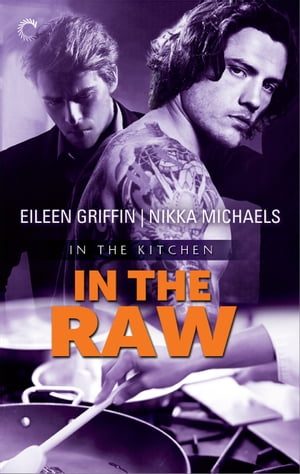 In the Raw by Nikka Michaels