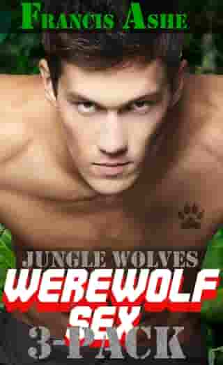 Jungle Wolves Collection 1 (m/m werewolf erotica)