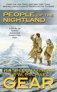 People of the Nightland: A Novel of North America's Forgotten Past
