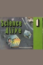Science Alive-1: Science Experiments for Grade 1 by Saroja Sundararajan