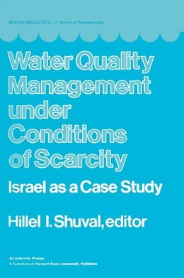 Book Water Quality Management Under Conditions of Scarcity by Shuval, Hillel
