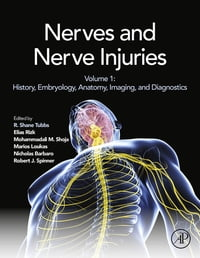 Nerves and Nerve Injuries: Vol 1: History, Embryology, Anatomy, Imaging, and Diagnostics