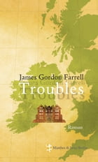 Troubles by James Gordon Farrell