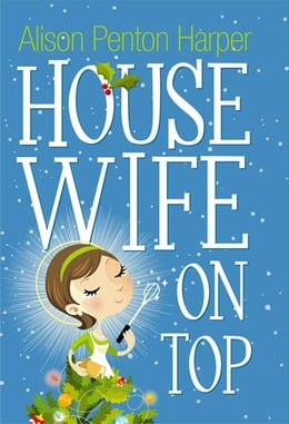 Book Housewife On Top by Alison Penton Harper