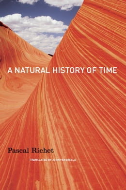 Book A Natural History of Time by Pascal Richet