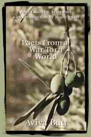 Poets From a War Torn World by Aviva Butt
