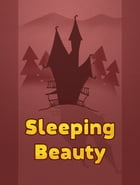 Sleeping Beauty by Famous Fairy Tales