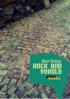 Rock and Vérole by Olivier Thiébaut