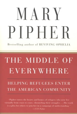 Book The Middle of Everywhere by Mary Pipher