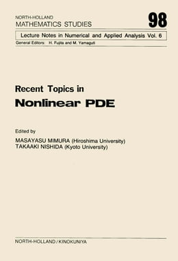 Book Recent Topics in Nonlinear PDE by Mimura, M.