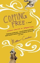 Copping Free: A Novel by Matthew Carnahan