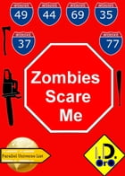 Zombies Scare Me (Deutsch Ausgabe) by I. D. Oro