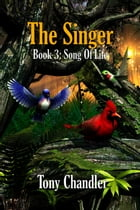 The Singer by Tony Chandler