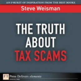 Book The Truth About Tax Scams by Steve Weisman