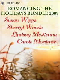 Romancing the Holidays Bundle 2009: The St. James Affair\Santa, Baby\The Five Days of Christmas\A…